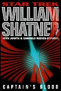 Captain's Blood :Star Trek by William Shatner