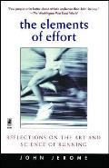 Elements of Effort Reflections on the Art & Science of Running