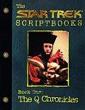 Star Trek Scriptbooks #01: The Q Chronicles: Script Book #1