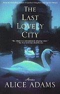 Last Lovely City