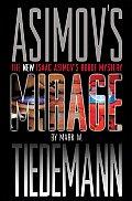 Mirage Isaac Asimovs Robot Mystery 1