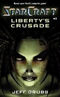 Starcraft #01: Liberty's Crusade Cover