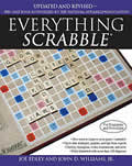 Everything Scrabble Revised & Updated Edition