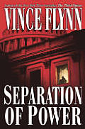 Separation of Power (Mitch Rapp Novels) Cover