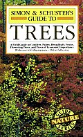 Simon & Schuster's Guide to Trees: Ing Trees, and Trees of Economic Importance (Fireside Books) Cover