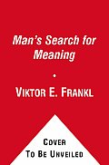 Mans Search for Meaning an Introduction To Logotherapy Cover
