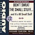 Dont Sweat Small Stuff