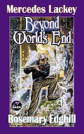 Beyond World's End by Mercedes Lackey