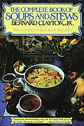 Complete Book Of Soups & Stews