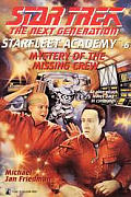 Mystery Of The Missing Crew Academy 6