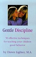 Gentle Discipline 50 Effective Technique