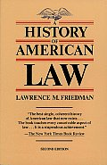 History of American Law 2ND Edition
