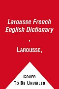 Larousse's French-English, English-French Dictionary