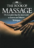 Book Of Massage The Complete Step By Ste