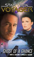 Star Trek Voyager #07: Ghost Of A Chance by M Garland