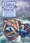 Girls To The Rescue 04