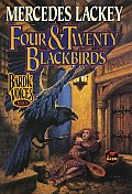 Bardic Voices #4: Four & Twenty Blackbirds by Mercedes Lackey