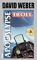 Apocalypse Troll