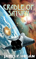Cradle Of Saturn by James P Hogan