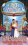 A Civil Campaign: A Comedy of Biology and Manners (Miles Vorkosigan Adventures) Cover