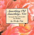 Something Old Something New 701 Creative