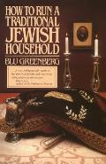 How To Run Traditional Jewish Household (83 Edition)