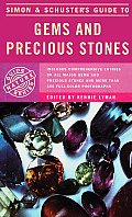 Simon & Schuster's Guide to Gems and Precious Stones (Rocks, Minerals and Gemstones)