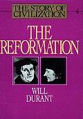 Reformation Story Of Civilization Volume 6