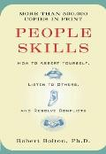 People Skills How to Assert Yourself Listen to Others & Resolve Conflicts