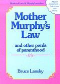 Mother Murphys Law