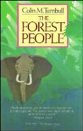 The Forest People (Touchstone Books)