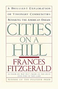 Cities on a Hill: A Journey Through Contemporary American Cultures Cover