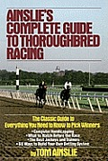 Ainslies Complete Guide To Thoroughbred Ra 3rd Edition