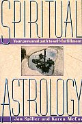Spiritual Astrology Your Personal Path to Self Fulfillment