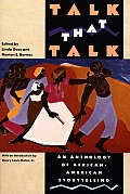Talk That Talk: An Anthology of African-American Storytelling