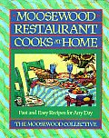 Moosewood Restaurant Cooks at Home: Fast and Easy Recipes for Any Day Cover