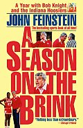 A Season on the Brink: A Year with Bob Knight and the Indiana Hoosiers (Fireside Books)