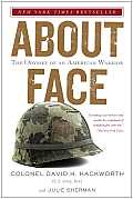 About Face The Odyssey of an American Warrior