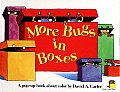 More Bugs in Boxes (Bugs in a Box Books) Cover