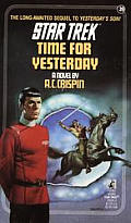 Star Trek #39: Time For Yesterday by A C Crispin