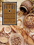 The Book of Beads: A Practical and Inspirational Guide to Beads and Jewelry Making Cover