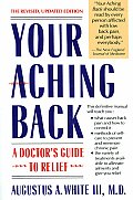 Your Aching Back A Doctors Guide to Relief