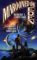 Marooned On Eden by Robert L Forward