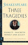 Three Tragedies: Romeo and Juliet/Hamlet/Macbeth (New Folger Library Shakespeare) Cover