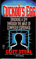 The Cuckoo's Egg: Tracking a Spy Through the Maze of Computer Espionage Cover