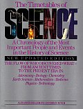 The timetables of science :a chronology of the most important people and events in the history of science