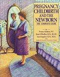 Pregnancy Childbirth & The Newborn