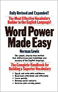 Word Power Made Easy The Complete Handbook for Building a Superior Vocabulary