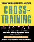 Cross-Training: The Complete Training Guide for All Sports