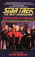 Encounter At FarPoint (Star Trek Next Generation) by David Gerrold